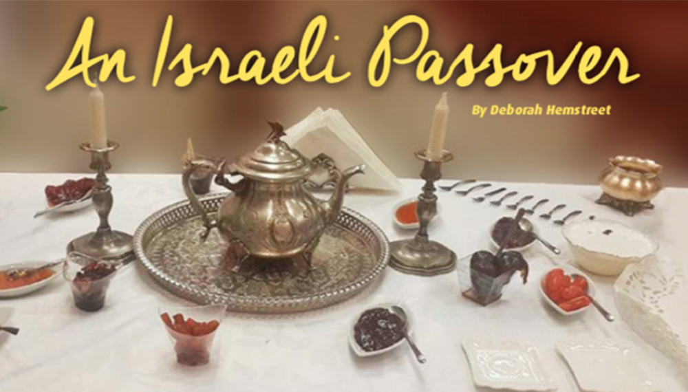 Passover in Israel—You Either Love it or Hate it