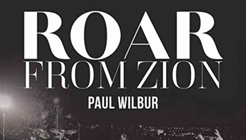 Paul Wilbur and Friends Roar From Zion