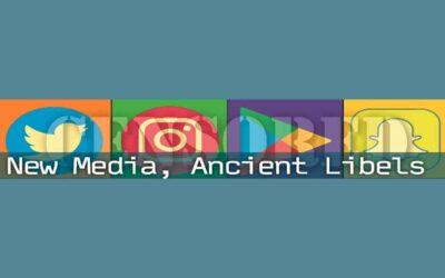 New Media, Ancient Libels