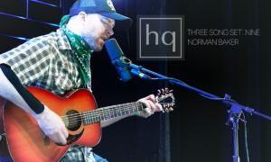 Norman Baker La Grande Oregon hq Three Song Sets
