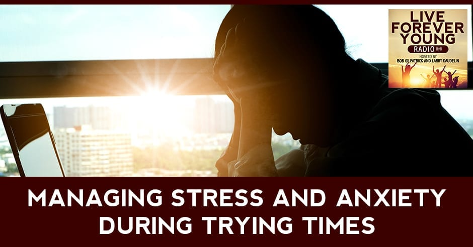 LFY 1 | Managing Stress And Anxiety