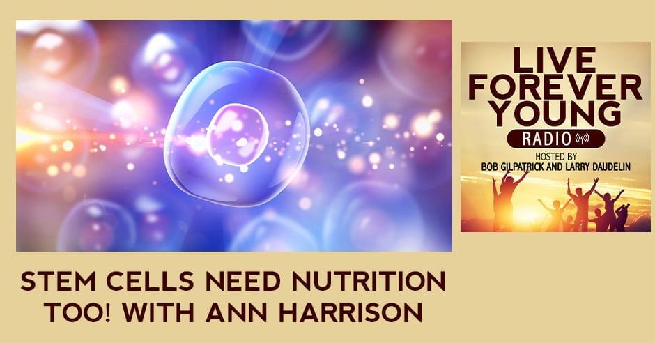 LFY 7 | Stem Cell Nutrition
