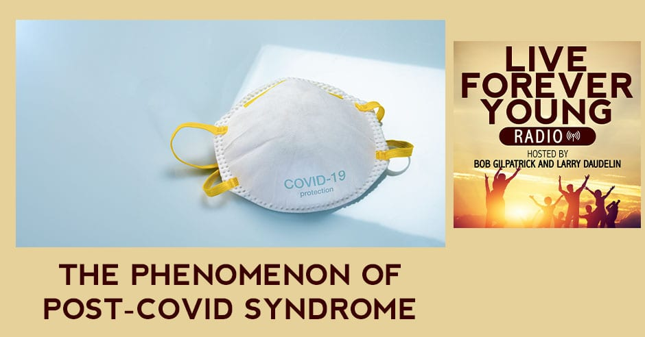 LFY 15 | Post-COVID Syndrome