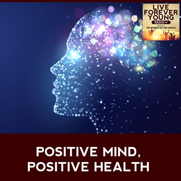 LFY 17 | Positive Mind