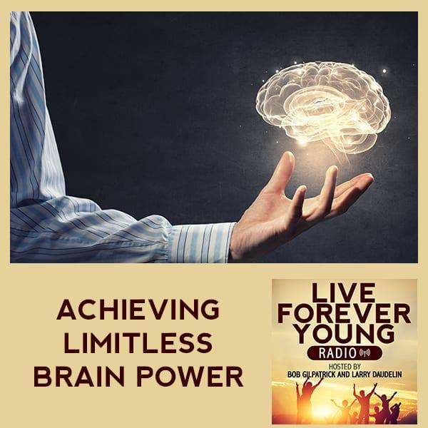 LFY 18 | Limitless Brain Power