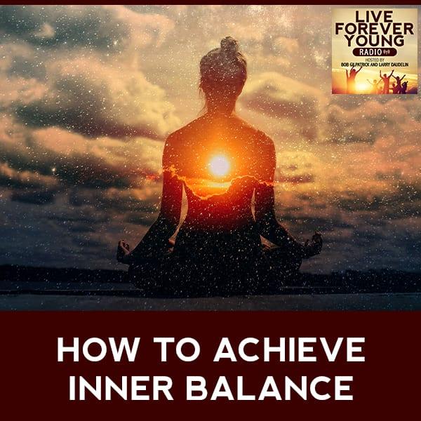 LFY 20 | Inner Balance