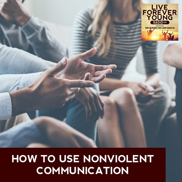LFY 22 | Nonviolent Communication