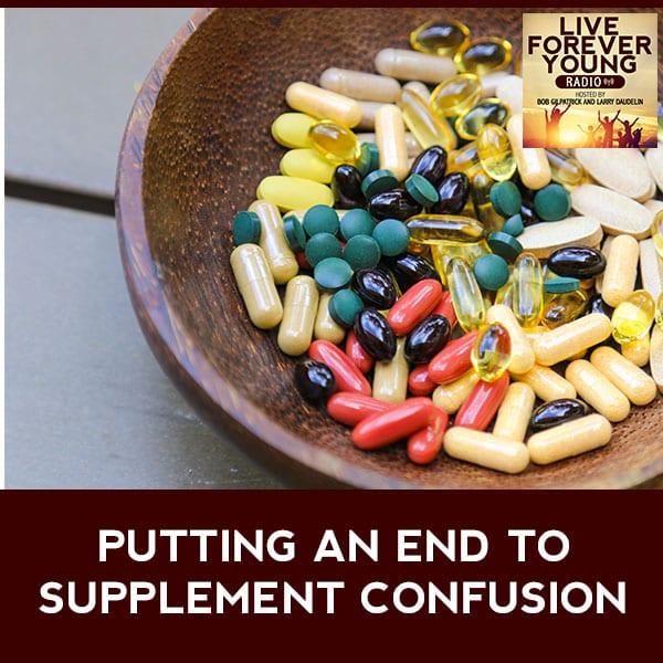 LFY 29 | Choosing Nutritional Supplements