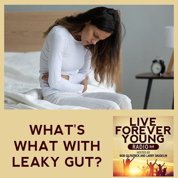 LFY 30 | Leaky Gut