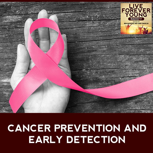 LFY 32 | Cancer Prevention