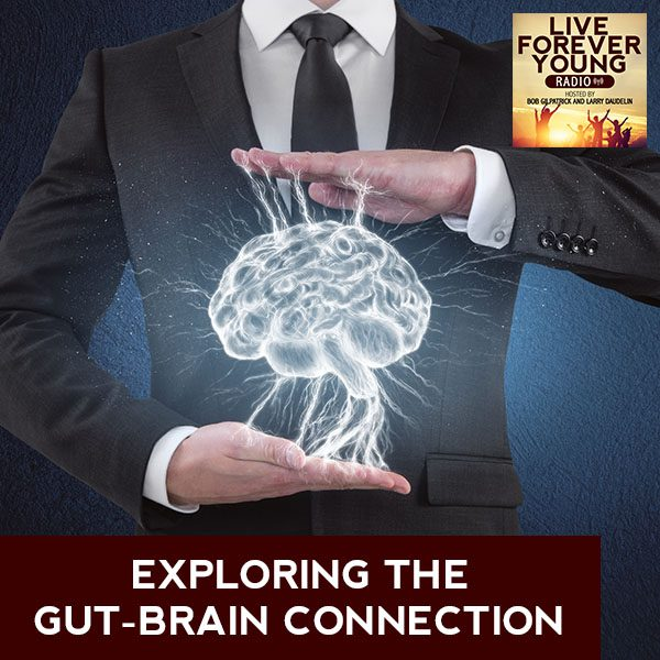 LFY 41 | Gut-Brain Connection