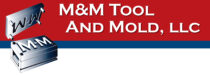 M & M Tool and Mold, LLC