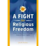Book cover of A Fight for Religious Freedom, by attorney Jon Parsons
