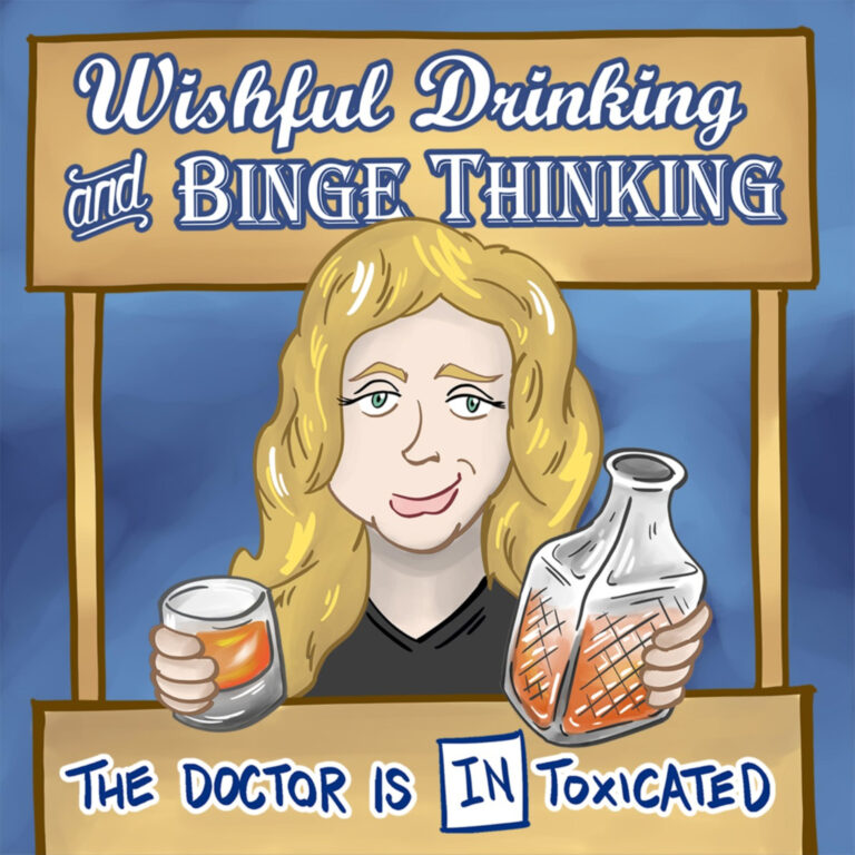 Wishful Drinking and Binge Thinking