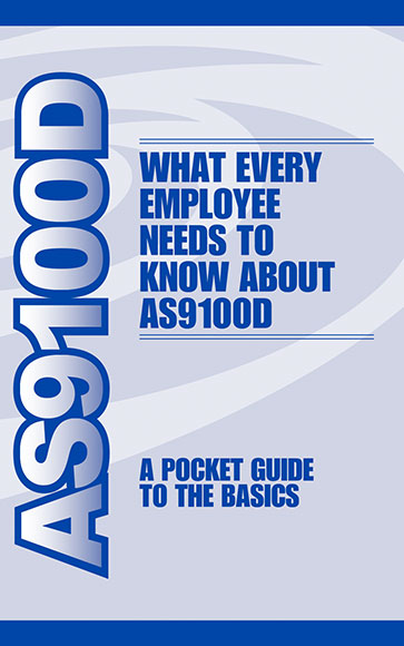 AS9100D - A Pocket Guide to the Basics (Rev. D) - 2016 version
