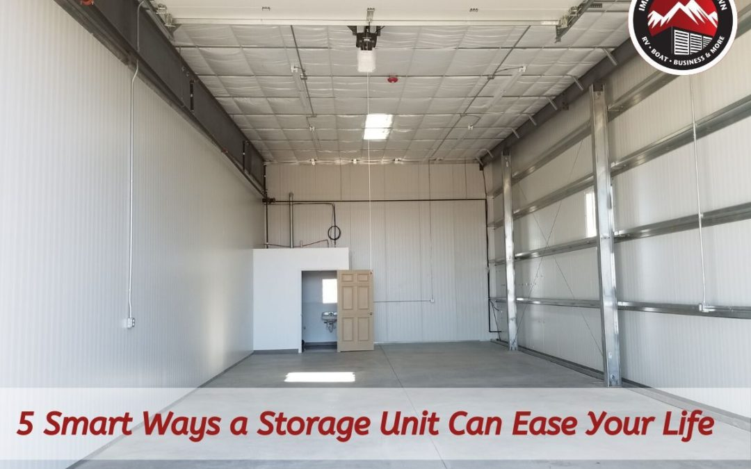 5 Smart Ways a Storage Unit Can Ease Your Life