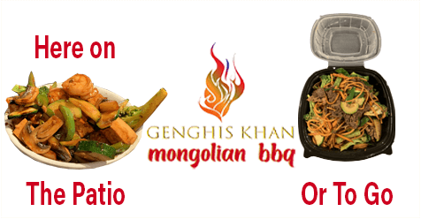 Genghis Khan Mongolian BBQ – Dine On the Patio or To Go