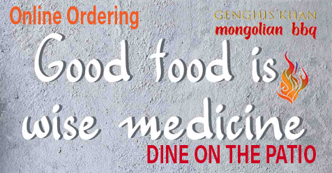 Good Food is Wise Medicine – Genghis Khan Mongolian BBQ
