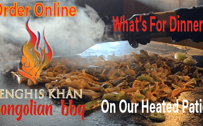 Order Online  | Heated Patio Dining | Genghis Khan Mongolian Restaurant