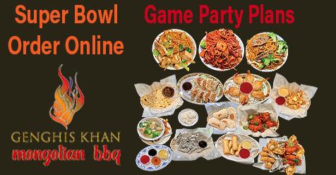Order Online    Superbowl Take Out or Delivered   Genghis Khan Mongolian Restaurant