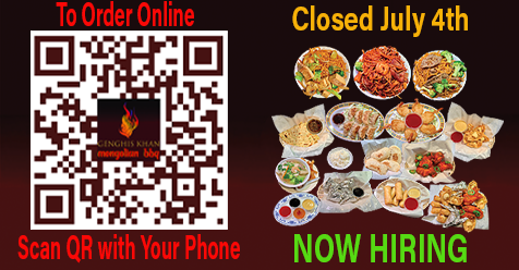 Heads Up, Closed July 4th   Genghis Khan Mongolian BBQ