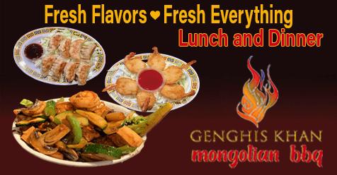 Fresh Flavors! Fresh Everything! | Genghis Khan Mongolian Restaurant