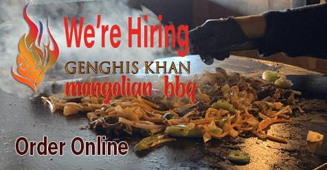 Hiring Now | Genghis Khan Mongolian Restaurant
