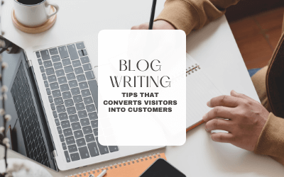 HOW TO WRITE A BLOG POST THAT CONVERTS VISITORS INTO CUSTOMERS