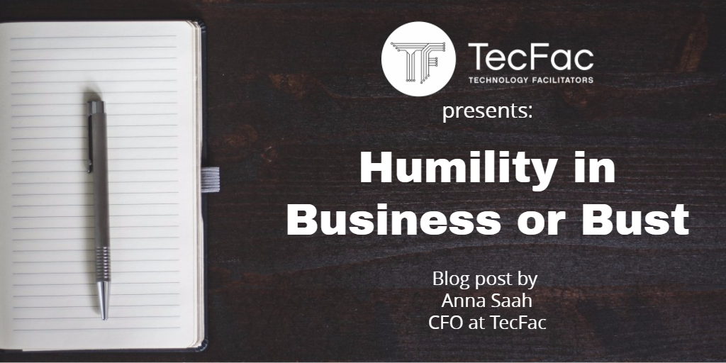Humility in Business or Bust
