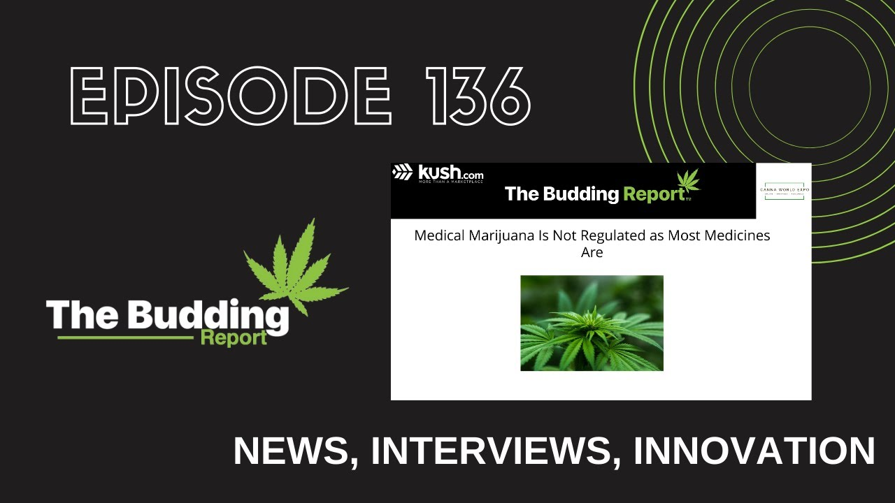 TBR 136 | Medical Marijuana Is Not Regulated as Most Medicines Are | CBD Chef Mary, The Open Dør - youtube