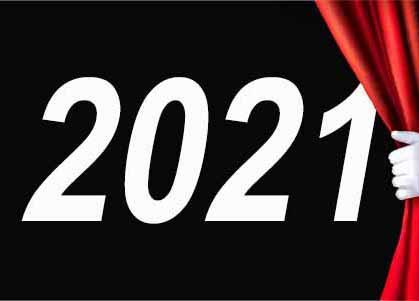 raise the curtain on 2021