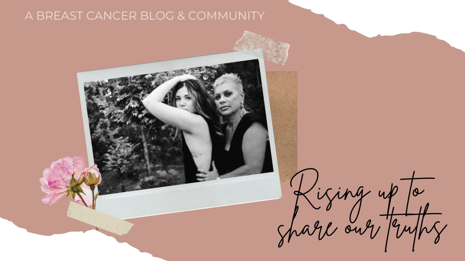Rising Up to share our truths - BS BREAST CANCER