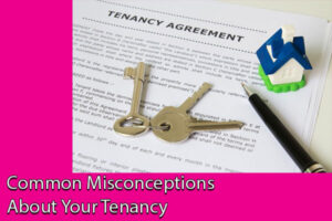 Common Misconceptions About Your Tenancy Agreement
