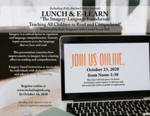 Lunch & Learn: The Imagery-Language Foundation @ Including Kids Autism Center