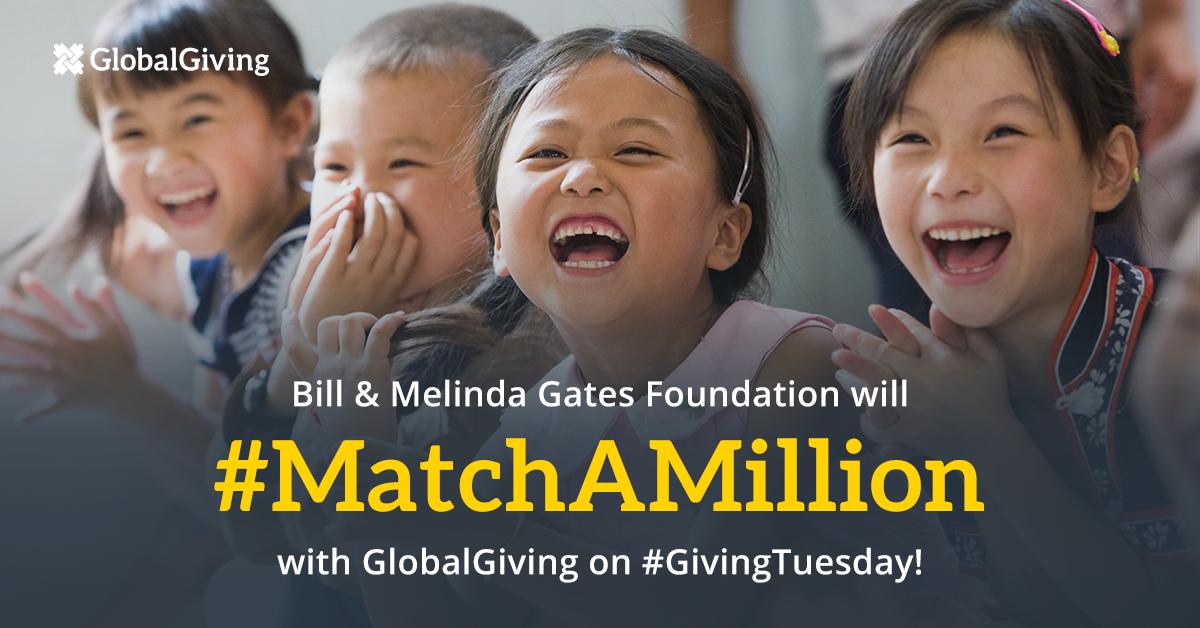 Bill & Melinda Gates Foundation to #MatchAMillion dollars on #GivingTuesday!