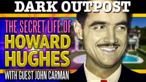 The Secret Life Of Howard Hughes