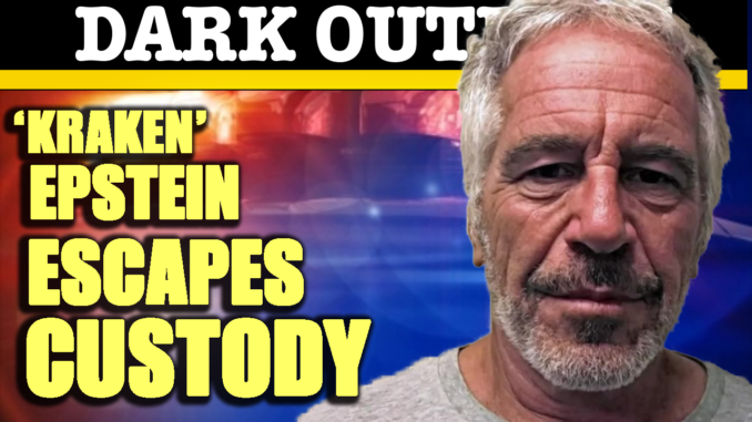 'Kraken' Epstein Escapes Custody