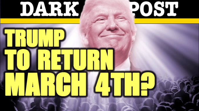 Trump To Return March 4th?