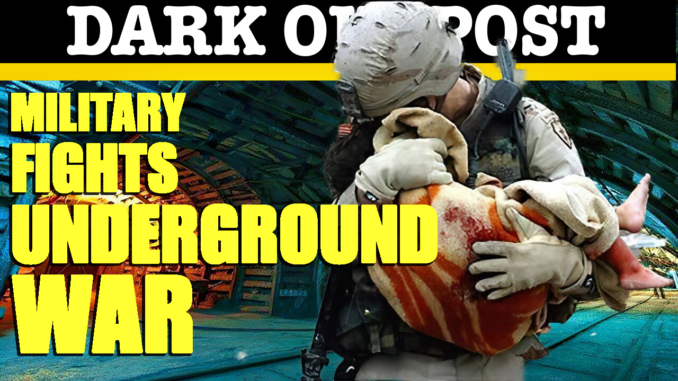 Military Fights Underground War