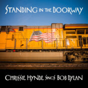 Chrissie Hynde To Release New Album: Standing In The Doorway: Chrissie Hynde Sings Bob Dylan