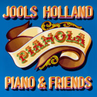 Jools Holland Returns With Pianola – Piano & Friends