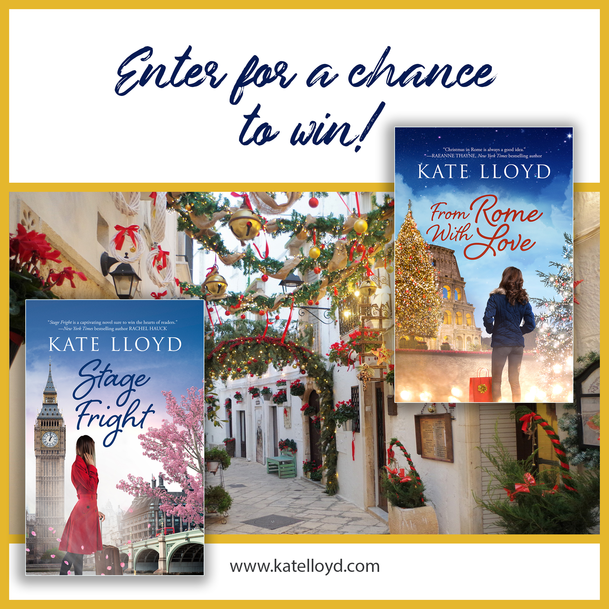 Enter Kate Lloyd's giveaway to win either Stage Fright or From Rome With Love and a $100 gift certificate