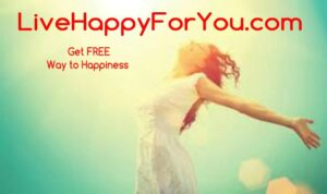 woman happy with arms out sunny day, with Live Happy for You.com words, get free way to happiness