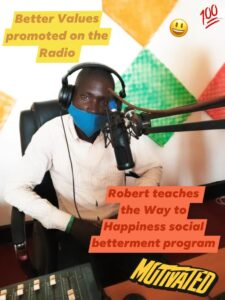 Robert on the Radio promotes the way to happiness program of Happiness and Self Improvement
