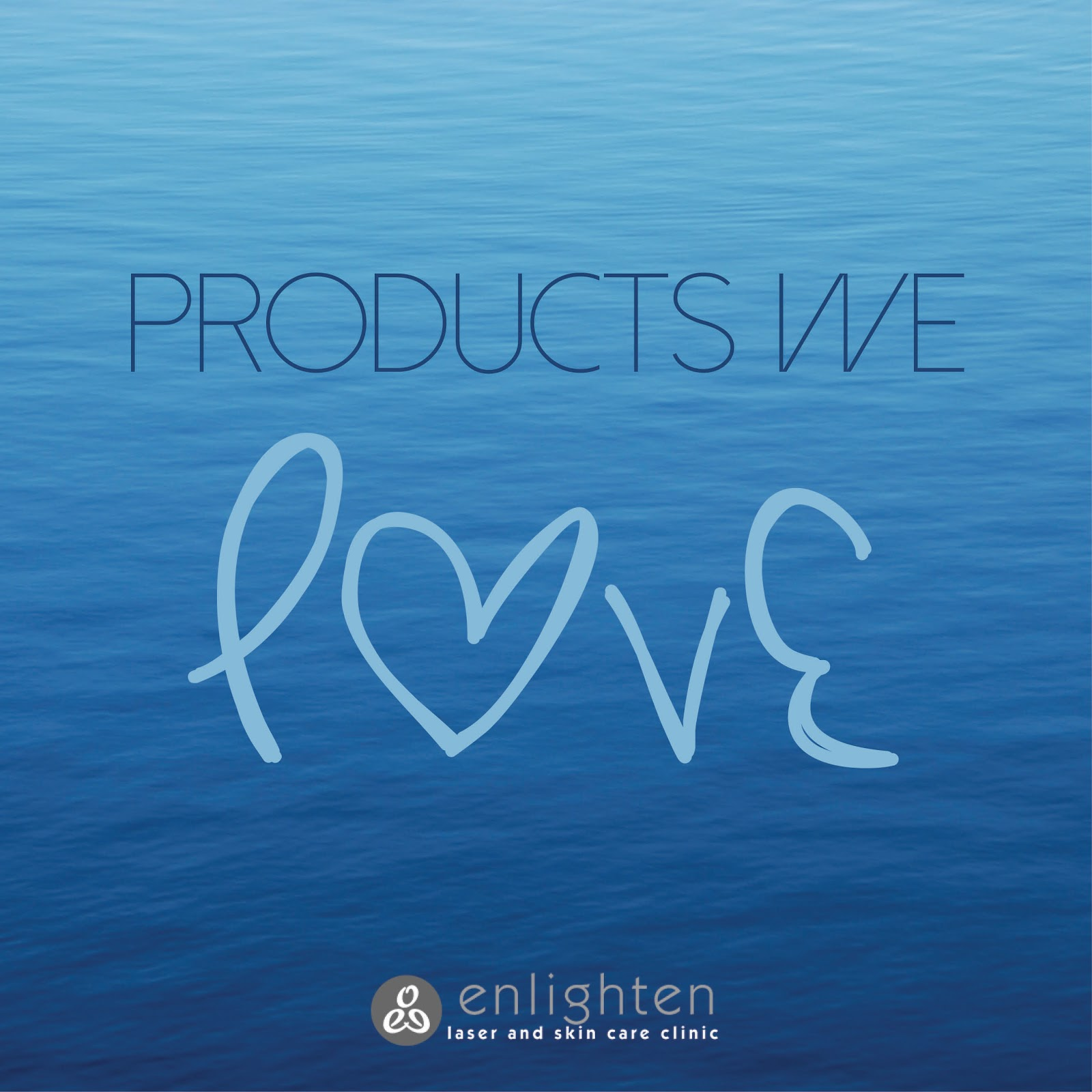 Products We Love