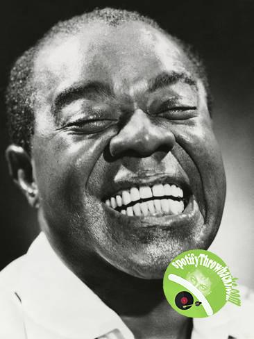 Louis Armstrong - SpotifyThrowbacks.com