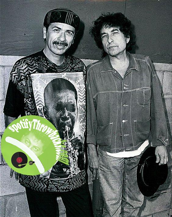 Carlos Santana & Bob Dylan - SpotifyThrowbacks.com