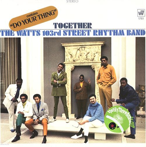 The Watts 103rd Street Rhythm Band - SpotifyThrowbacks.com