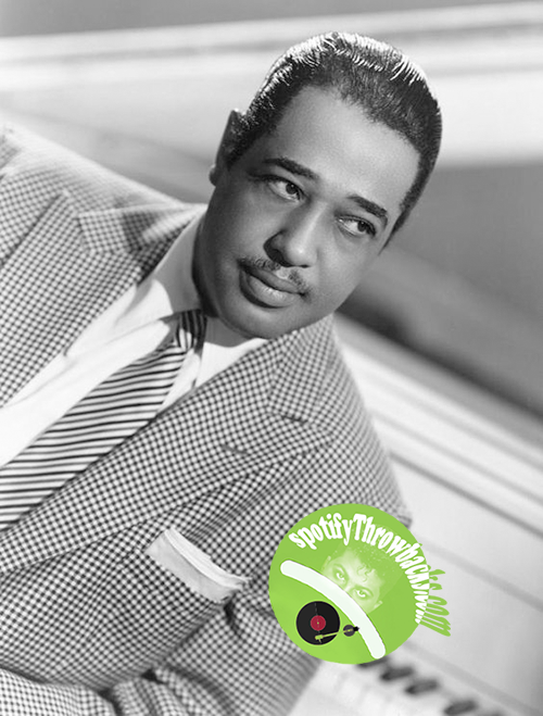 Duke Ellington - SpotifyThrowbacks.com