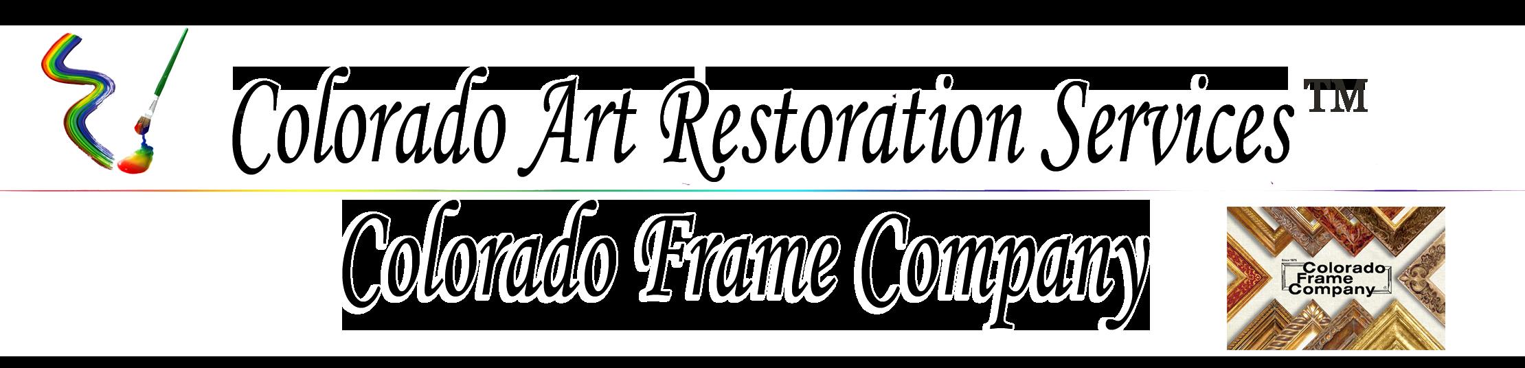 Colorado Art Restoration & Colorado Frame Company